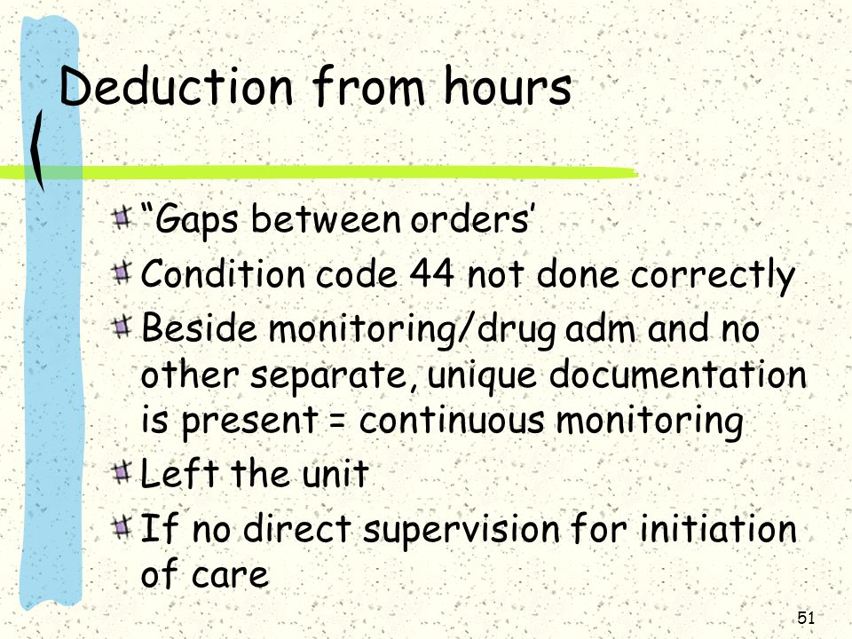 Deduction from hours Gaps between orders'