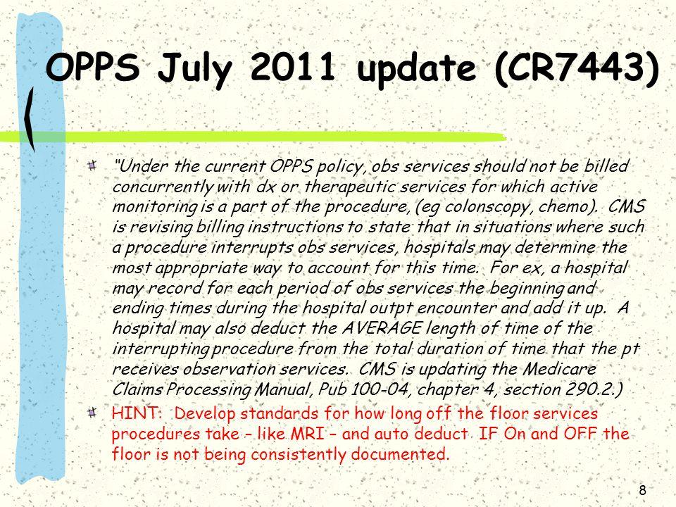 OPPS July 2011 update (CR7443)