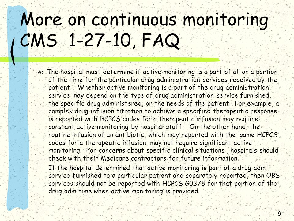 More on continuous monitoring CMS 1-27-10, FAQ