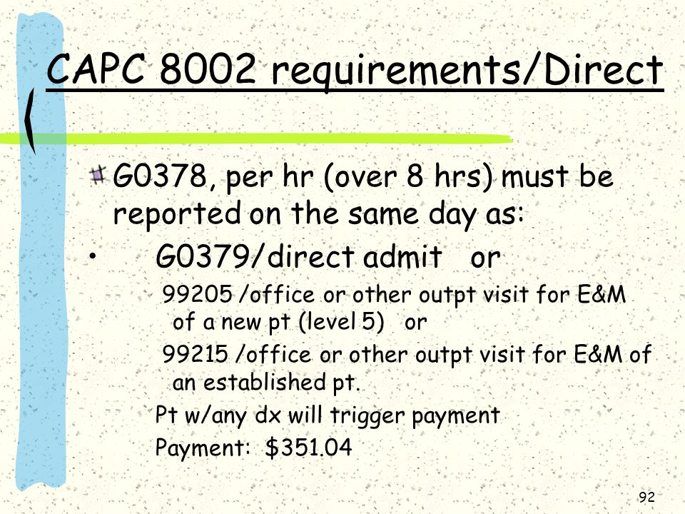 CAPC 8002 requirements/Direct