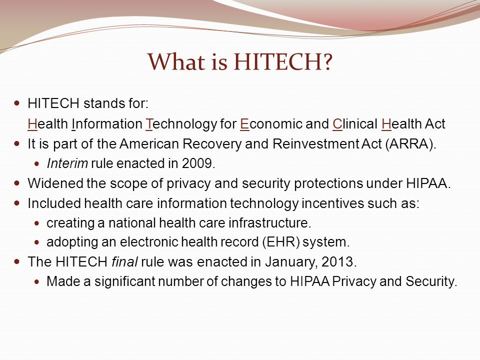 What is HITECH HITECH stands for: