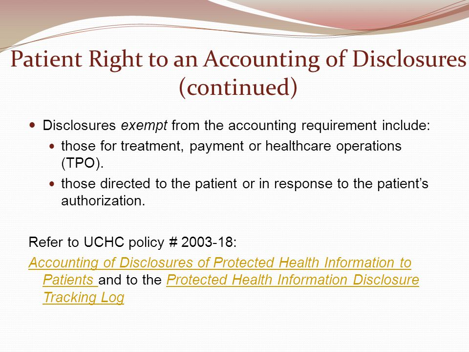 Patient Right to an Accounting of Disclosures (continued)