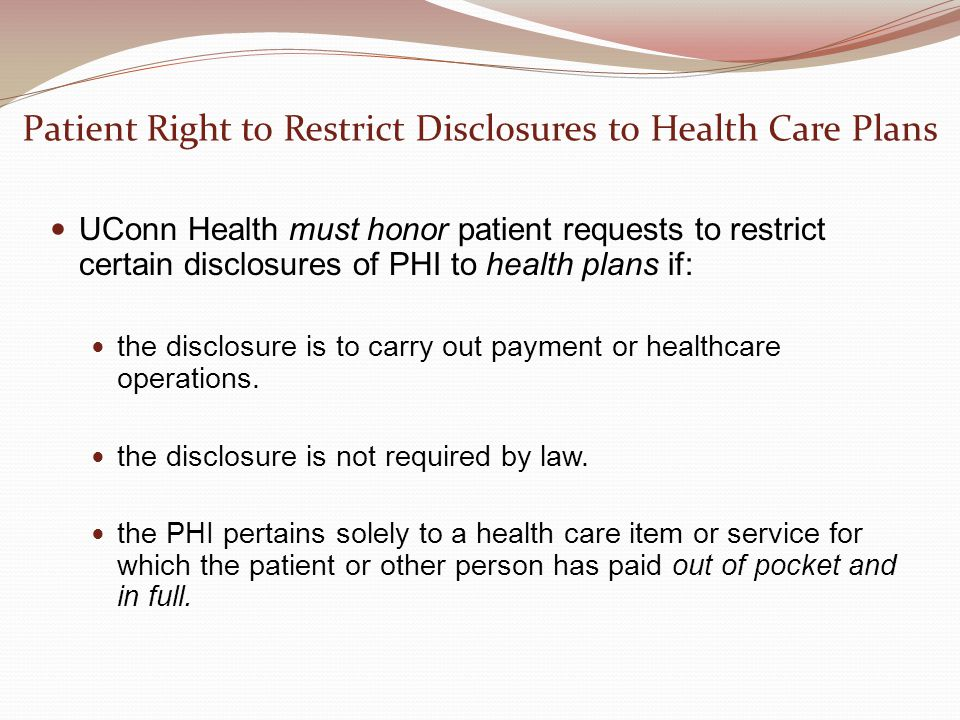 Patient Right to Restrict Disclosures to Health Care Plans