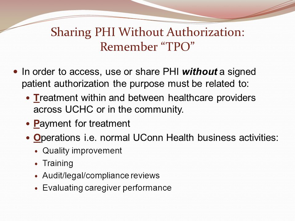 Sharing PHI Without Authorization: Remember TPO