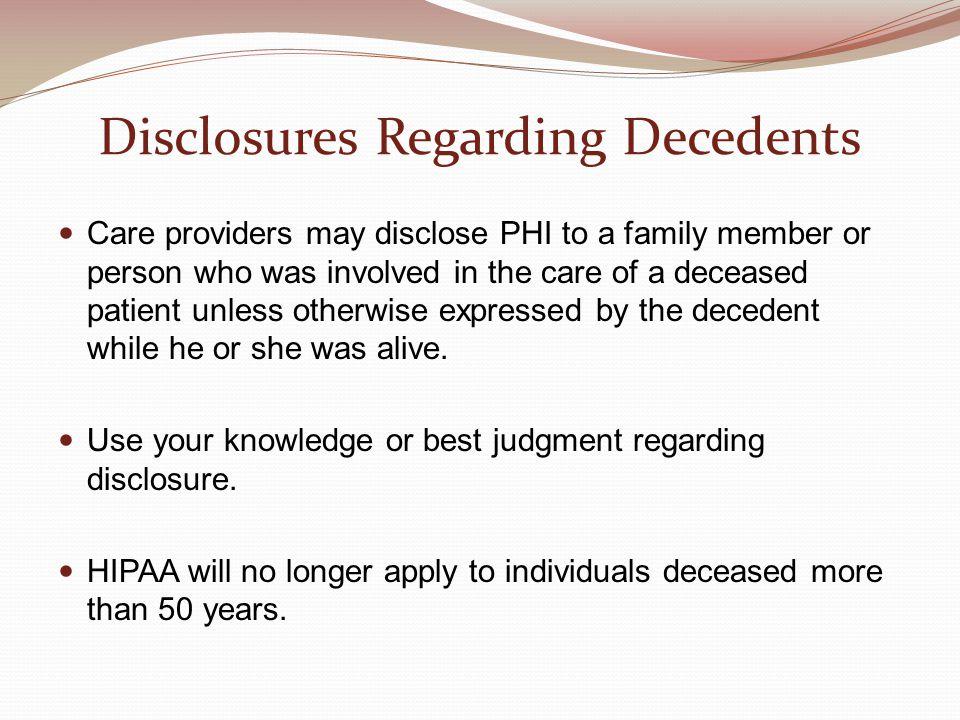 Disclosures Regarding Decedents