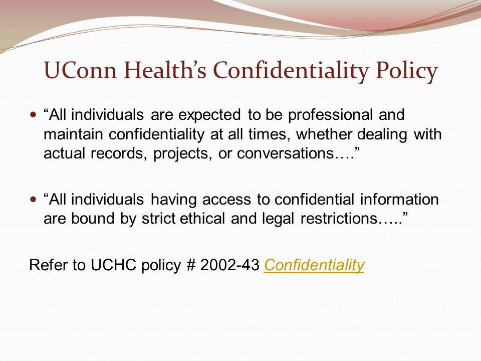 UConn Health's Confidentiality Policy