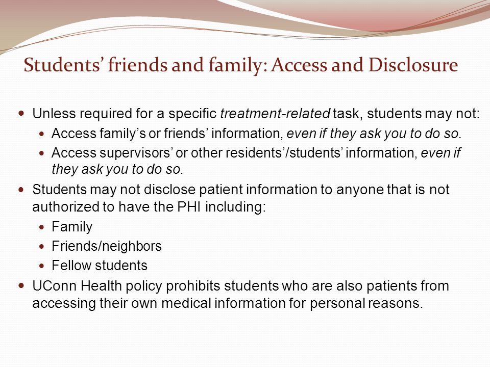 Students' friends and family: Access and Disclosure