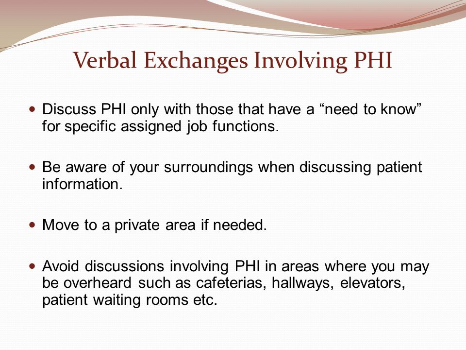 Verbal Exchanges Involving PHI
