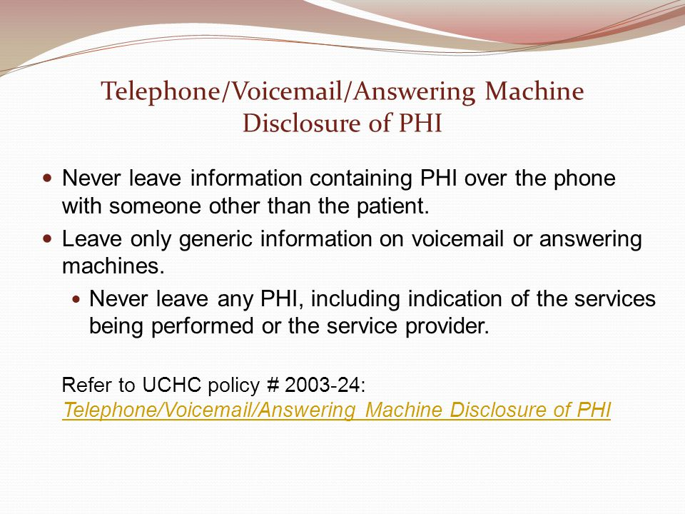 Telephone/Voicemail/Answering Machine Disclosure of PHI