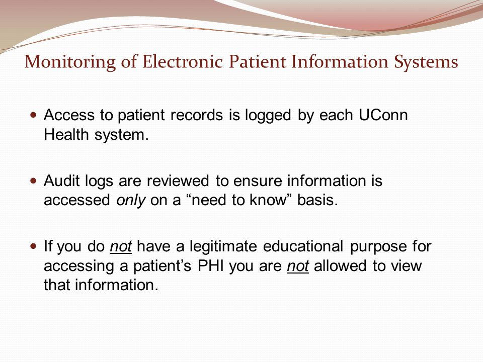 Monitoring of Electronic Patient Information Systems