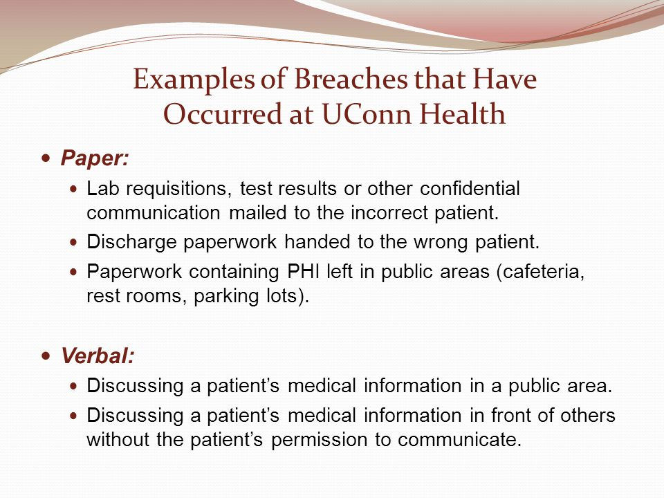 Examples of Breaches that Have Occurred at UConn Health