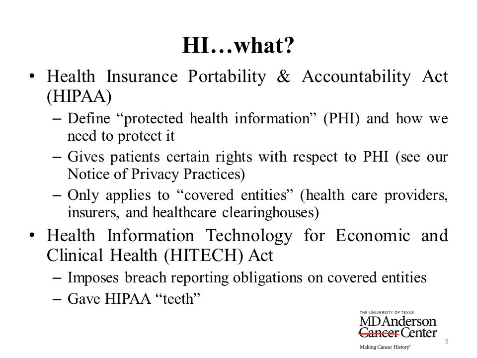 HI…what Health Insurance Portability & Accountability Act (HIPAA)