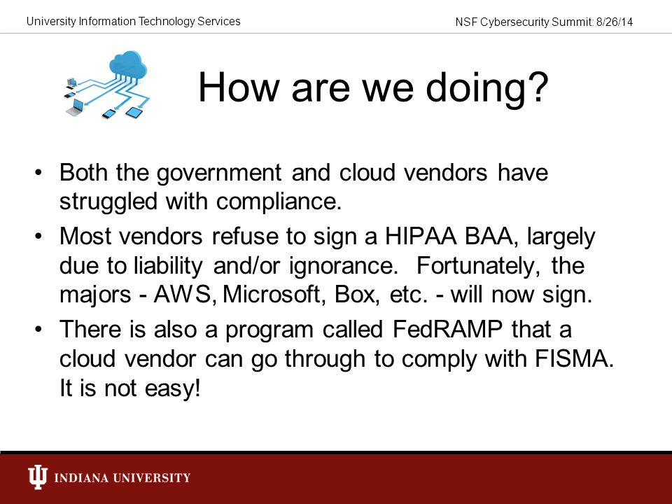 How are we doing Both the government and cloud vendors have struggled with compliance.