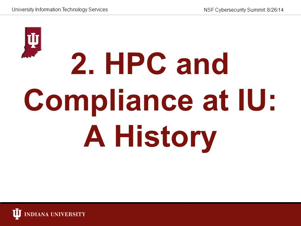 2. HPC and Compliance at IU: A History