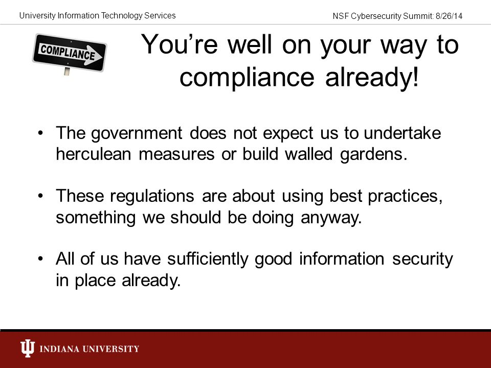 You're well on your way to compliance already!