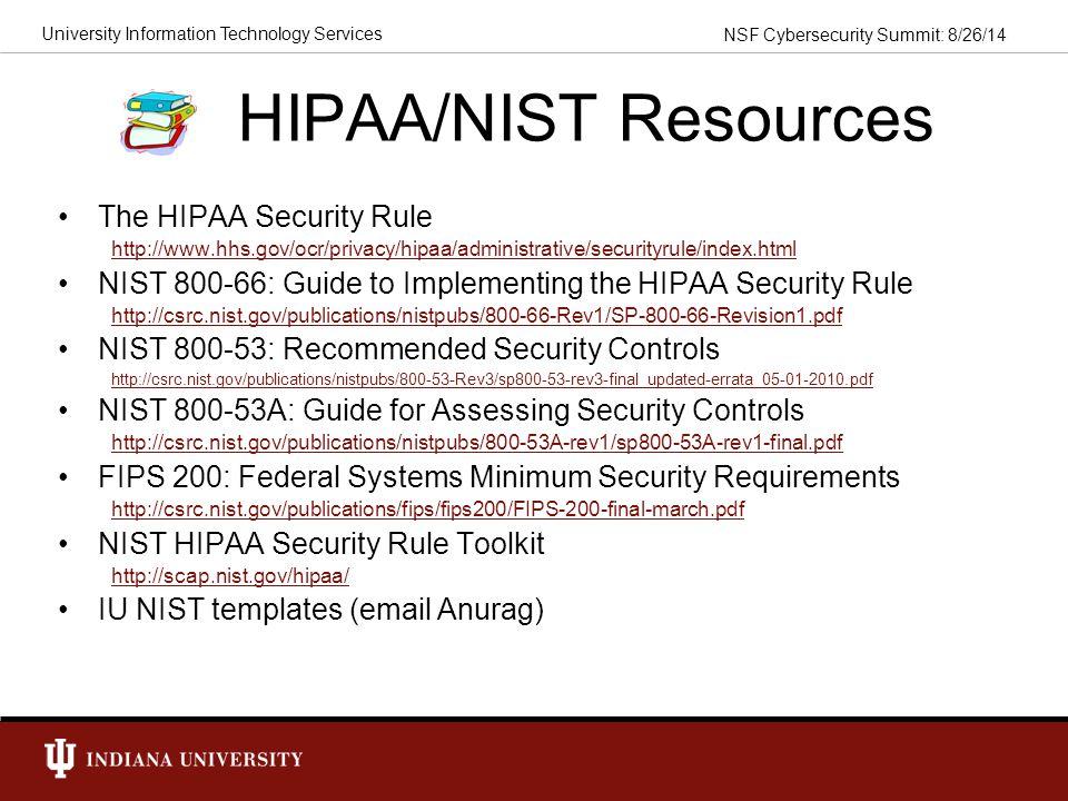 HIPAA/NIST Resources The HIPAA Security Rule