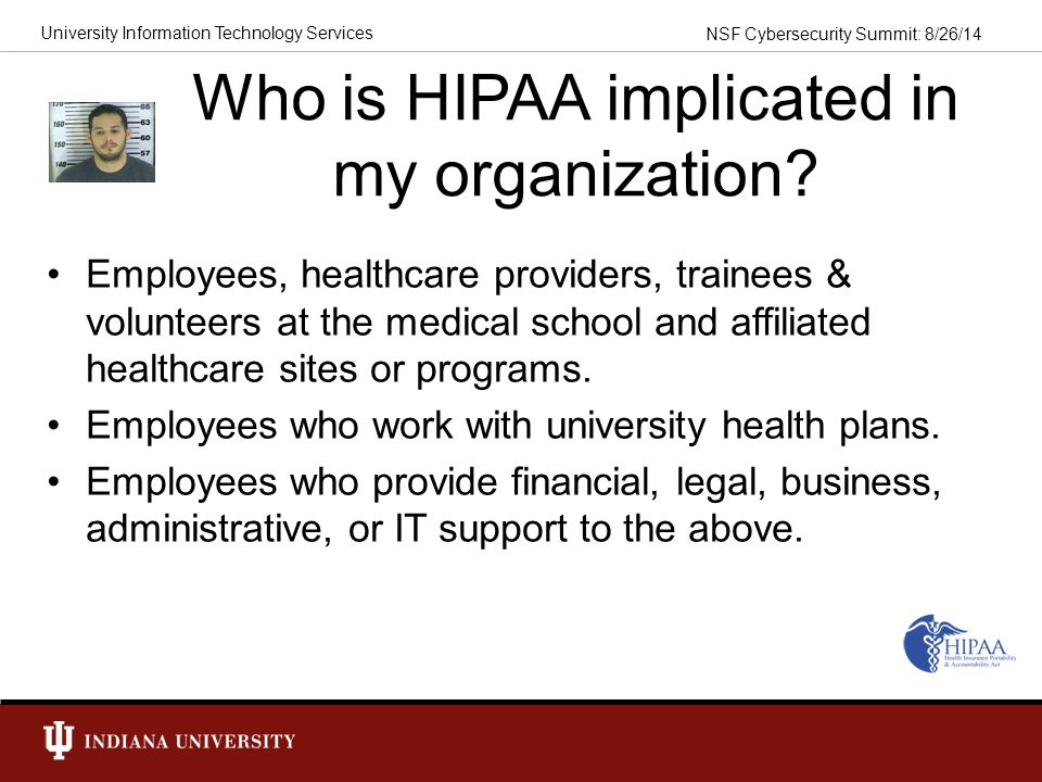Who is HIPAA implicated in my organization