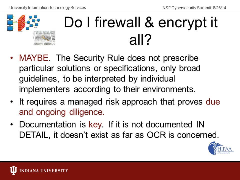 Do I firewall & encrypt it all