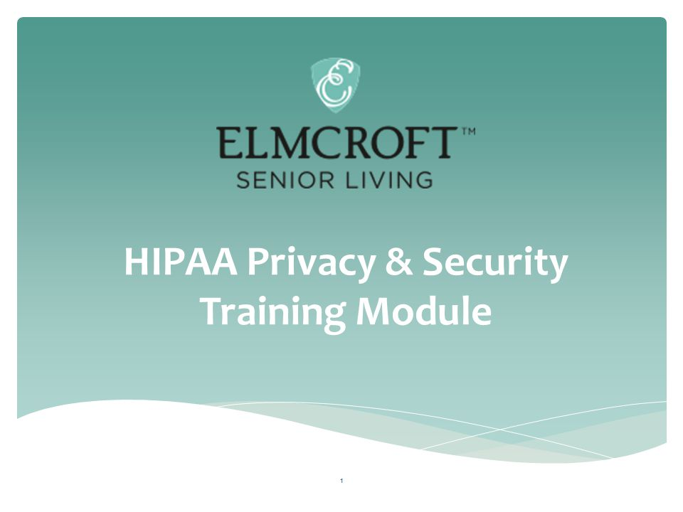HIPAA Privacy & Security Training Module