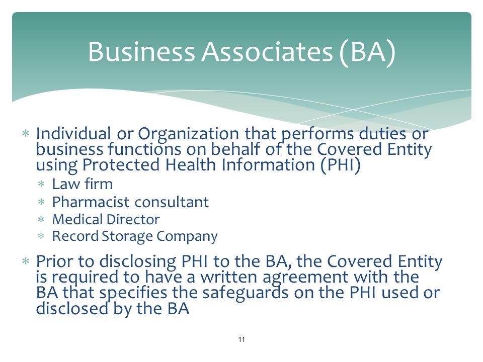Business Associates (BA)