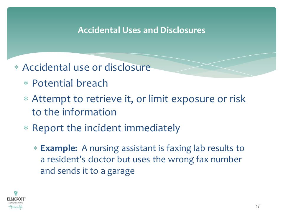 Accidental Uses and Disclosures