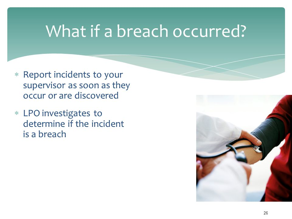 What if a breach occurred