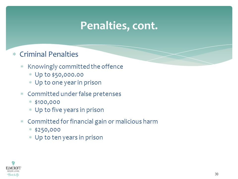 Penalties, cont. Criminal Penalties Knowingly committed the offence