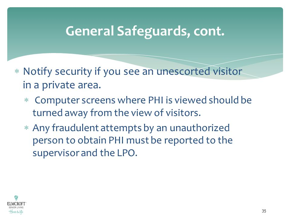 General Safeguards, cont.
