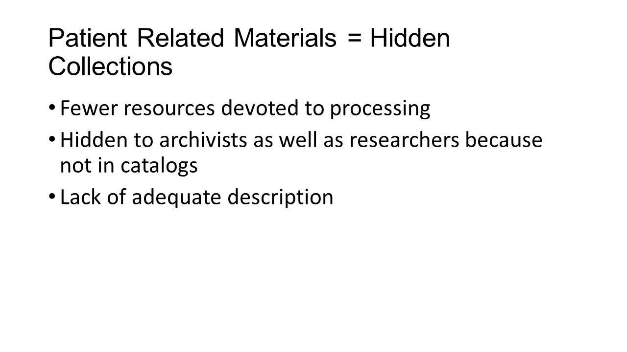 Patient Related Materials = Hidden Collections