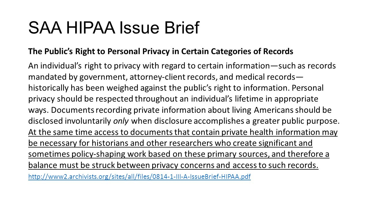 SAA HIPAA Issue Brief The Public's Right to Personal Privacy in Certain Categories of Records.