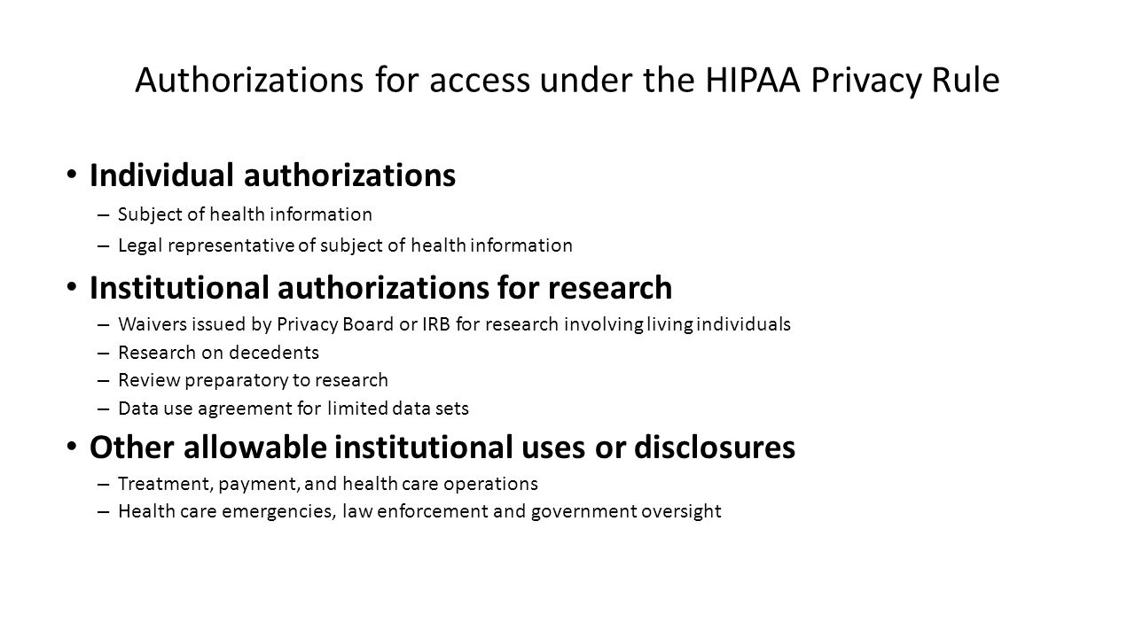 Authorizations for access under the HIPAA Privacy Rule