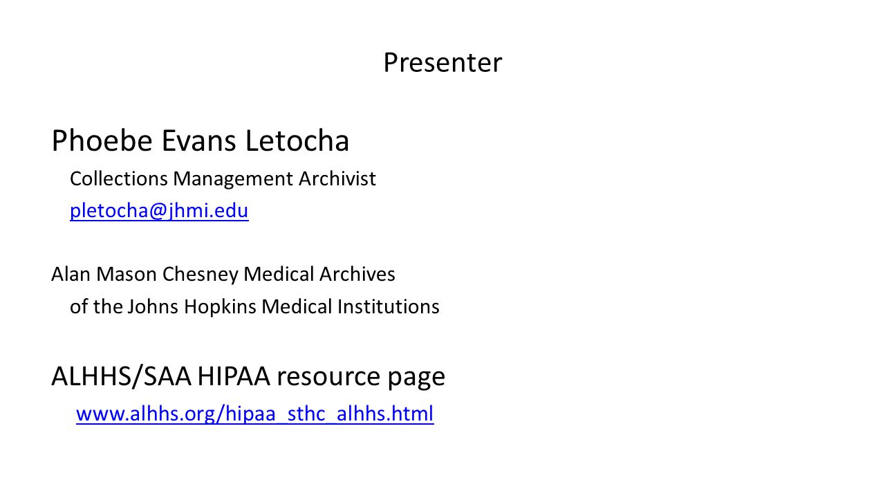 Phoebe Evans Letocha Presenter ALHHS/SAA HIPAA resource page