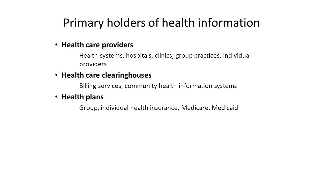 Primary holders of health information