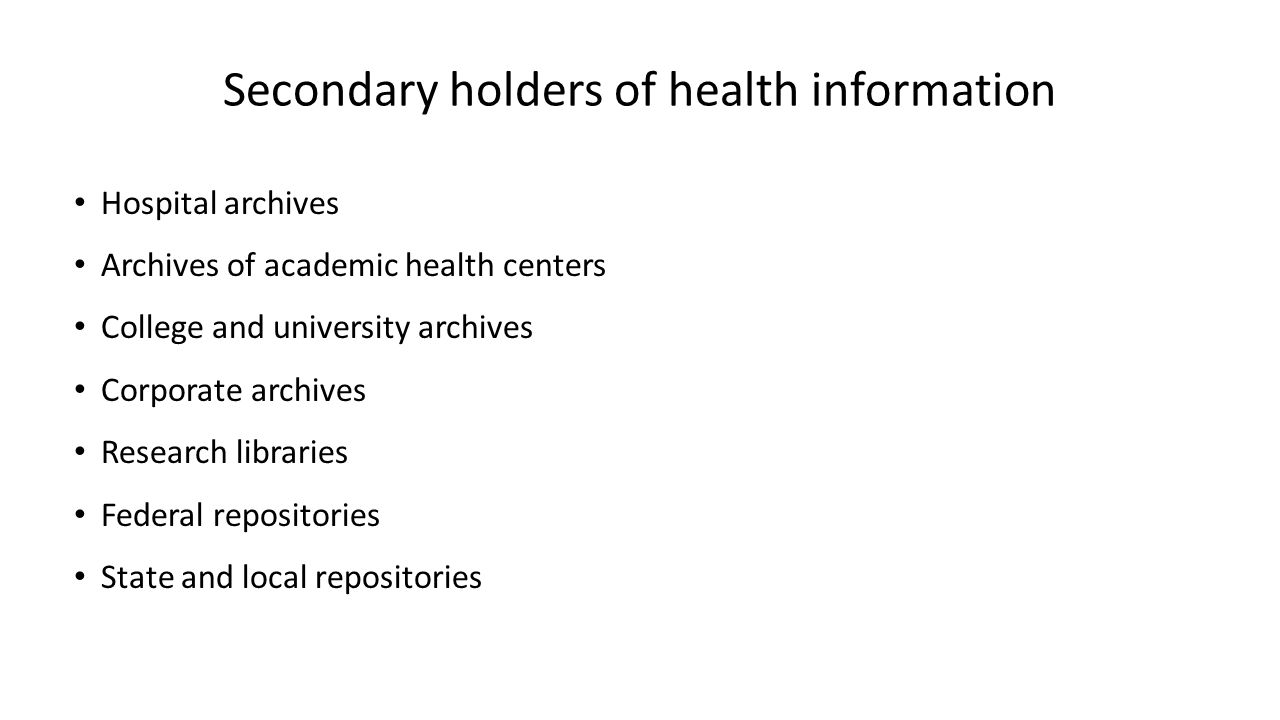 Secondary holders of health information