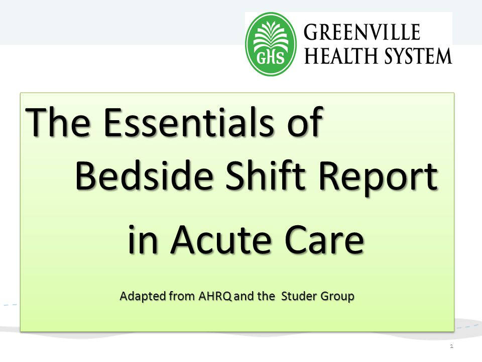 Adapted from AHRQ and the Studer Group
