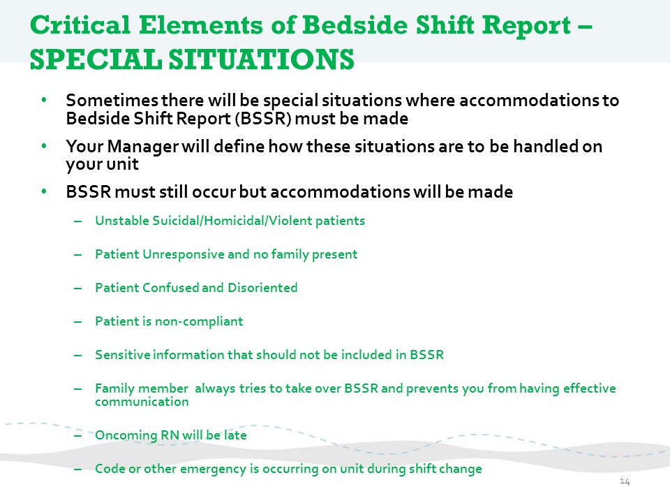Critical Elements of Bedside Shift Report – SPECIAL SITUATIONS