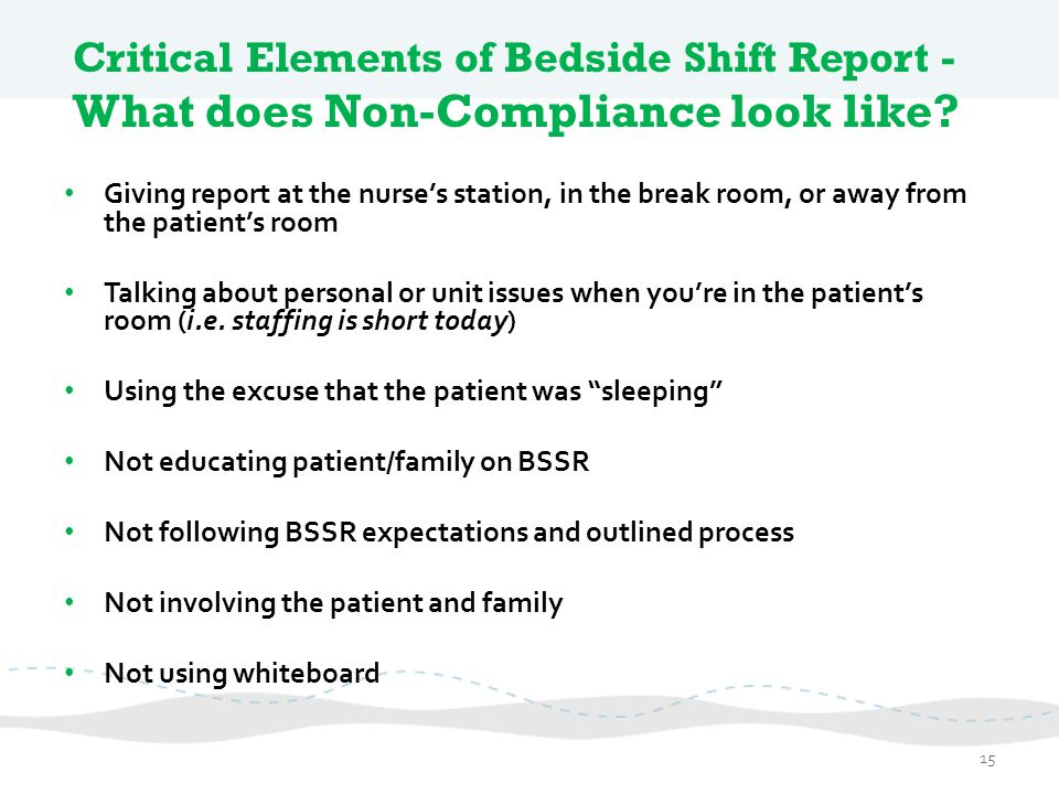 Critical Elements of Bedside Shift Report - What does Non-Compliance look like