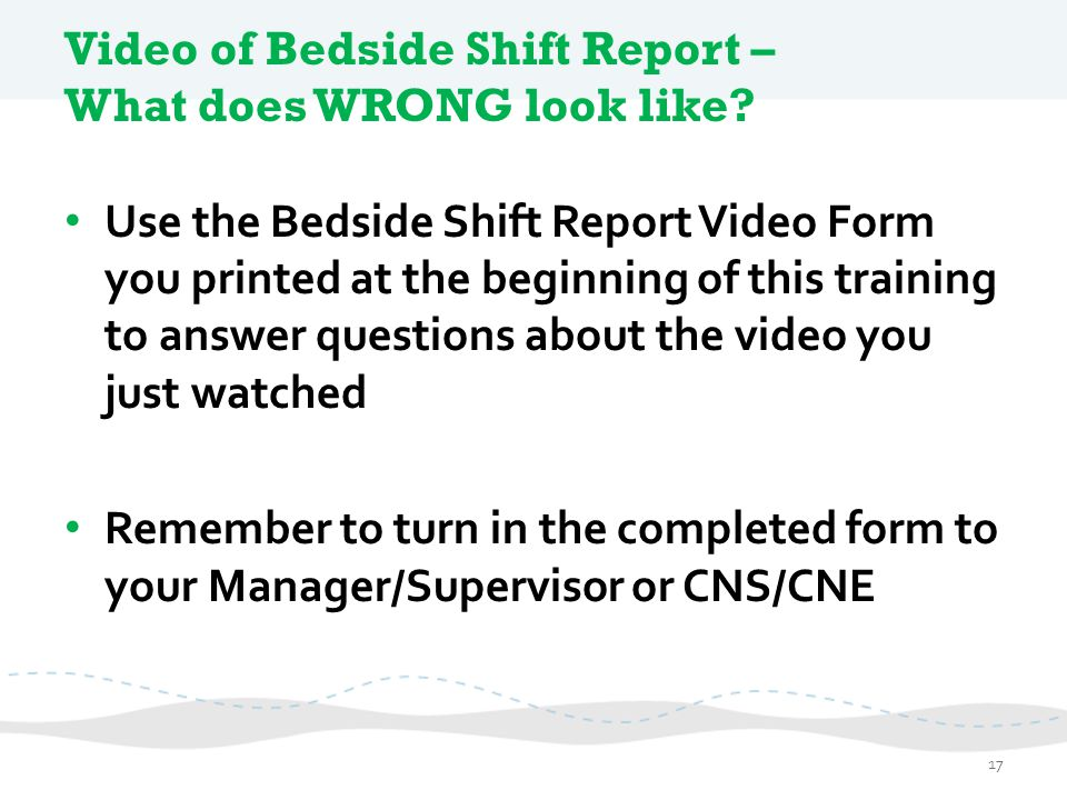 Video of Bedside Shift Report – What does WRONG look like