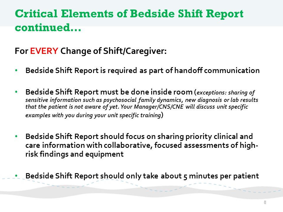Critical Elements of Bedside Shift Report continued…