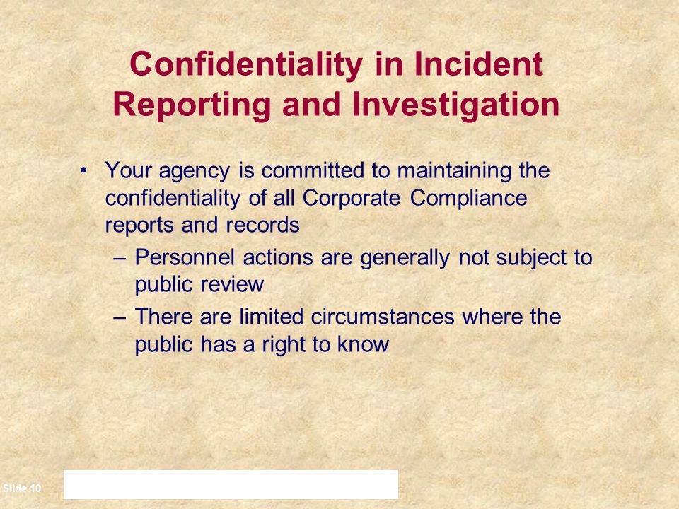 Confidentiality in Incident Reporting and Investigation
