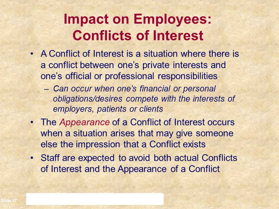 Impact on Employees: Conflicts of Interest