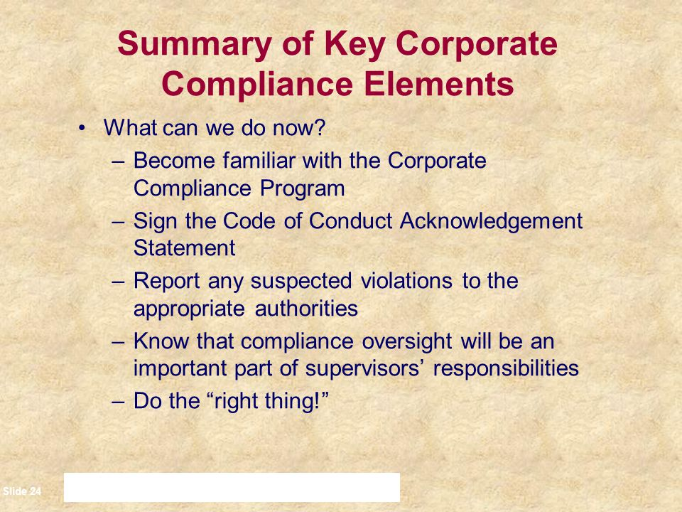 Summary of Key Corporate Compliance Elements