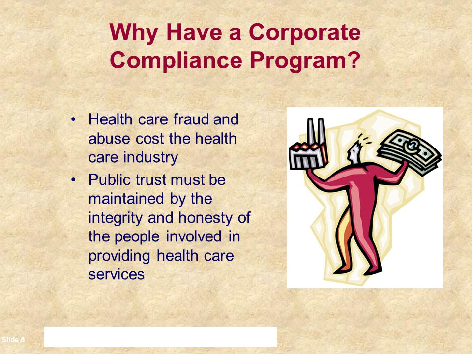 Why Have a Corporate Compliance Program