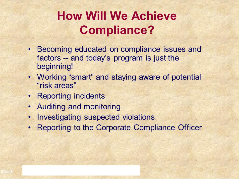 How Will We Achieve Compliance