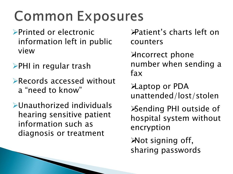 Common Exposures Printed or electronic information left in public view