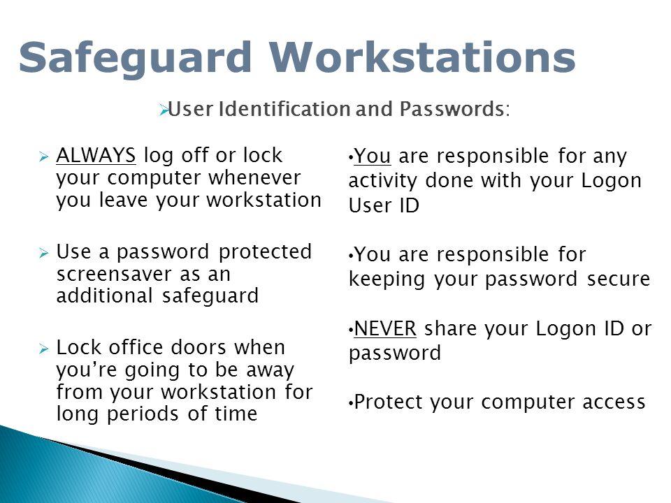 Safeguard Workstations