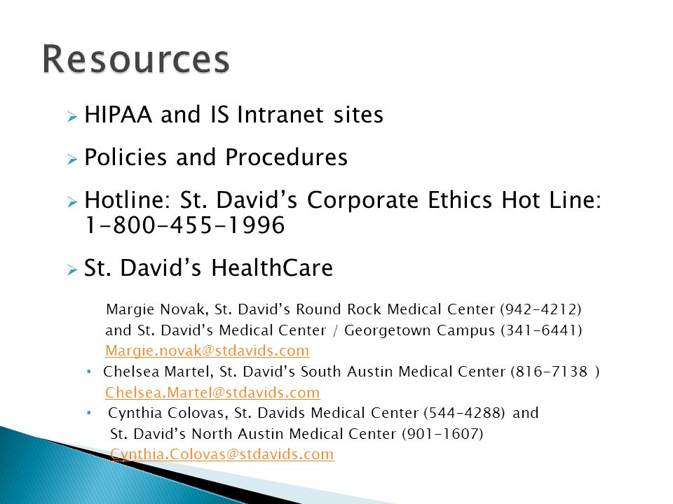 Resources HIPAA and IS Intranet sites Policies and Procedures