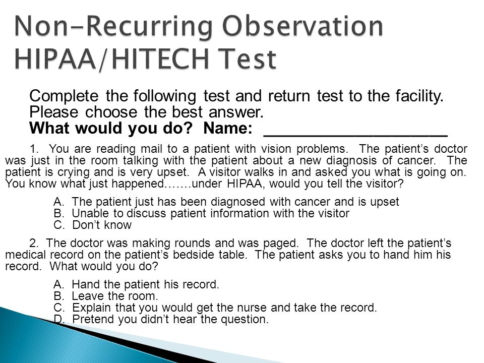 Non-Recurring Observation HIPAA/HITECH Test
