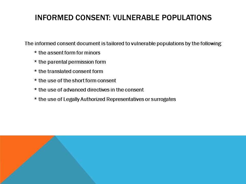 Informed Consent: Vulnerable Populations