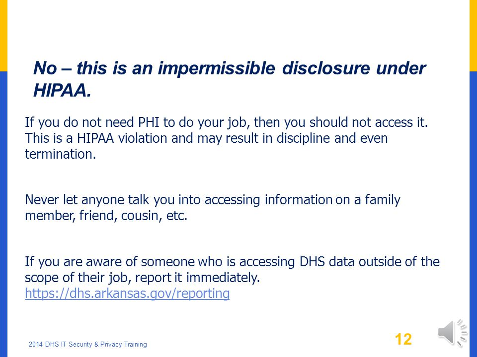 No – this is an impermissible disclosure under HIPAA.